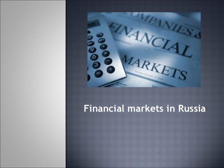 Financila markets in russia