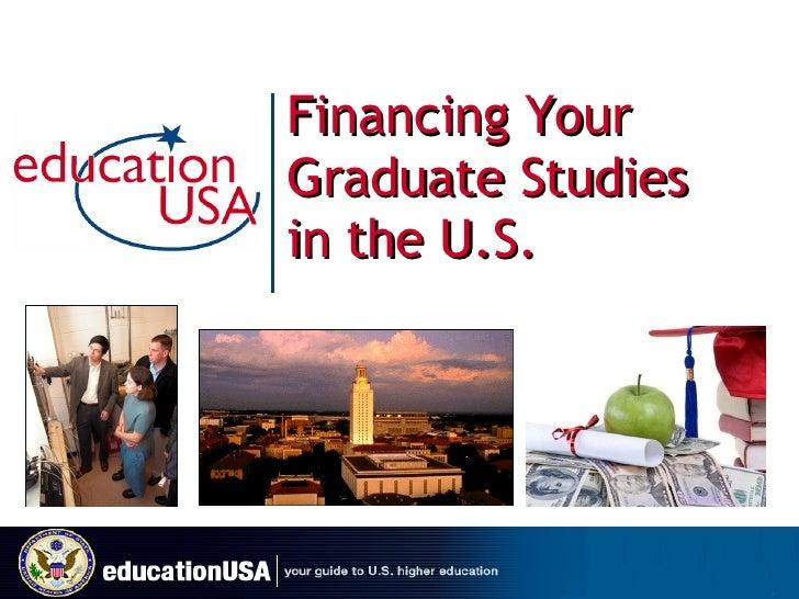 Financing Your Graduate U S  Studies