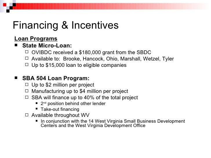 Financing & Incentives <ul><li>Loan Programs </li></ul><ul><li>State Micro-Loan: </li></ul><ul><ul><li>OVIBDC received a $...