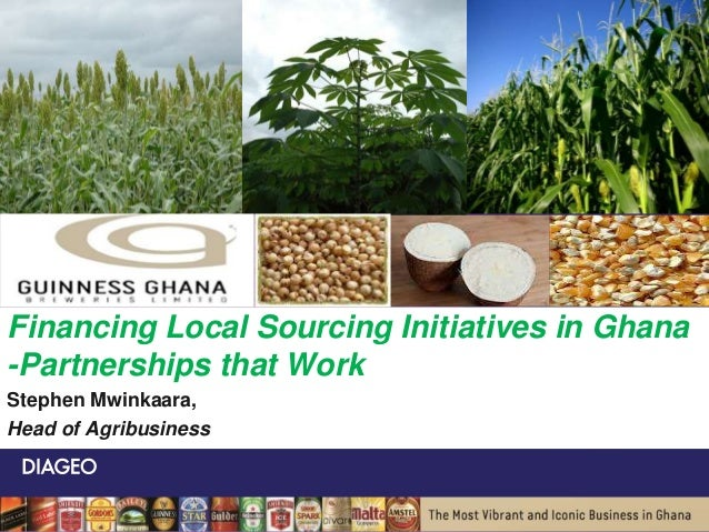 Financing Local Sourcing Initiatives in Ghana: Partnerships that Work