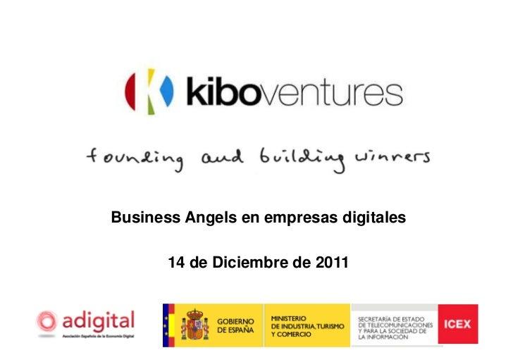 Business Angels en empresas digitales       14 de Diciembre de 2011