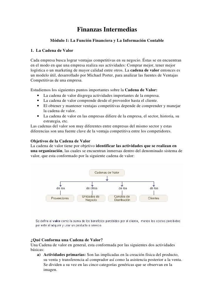 Finanzas Intermedias            Módulo 1: La Función Financiera y La Información Contable  1. La Cadena de Valor  Cada emp...
