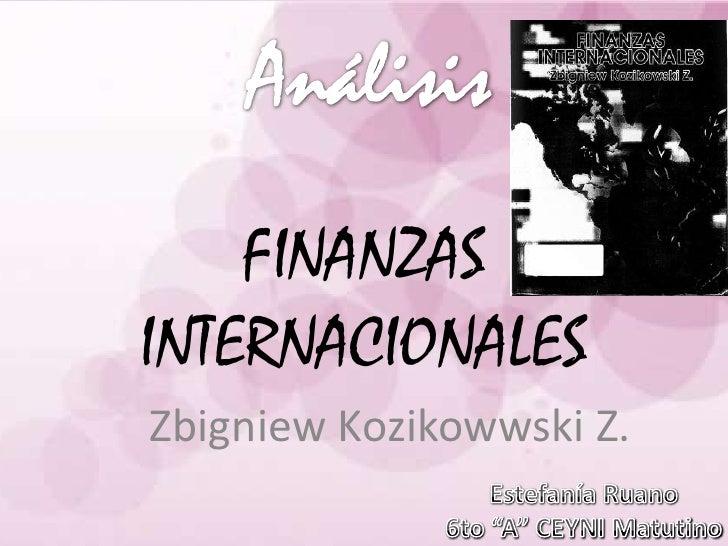 FINANZASINTERNACIONALESZbigniew Kozikowwski Z.