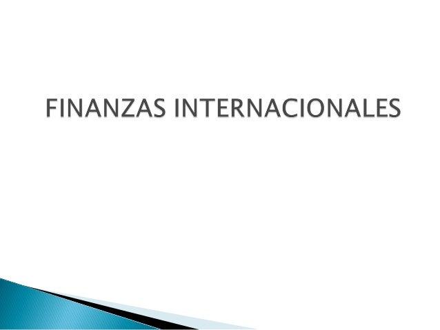 •   1. Importaciones y Exportaciones.•   2. Traspaso de utilidades.•   3. Préstamos Internacionales.•   4. Negocios de Bol...