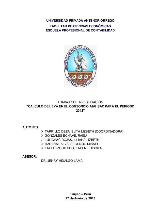 UNIVERSIDAD PRIVADA ANTENOR ORREGO FACULTAD DE CIENCIAS ECONÓMICAS ESCUELA PROFESIONAL DE CONTABILIDAD TRABAJO DE INVESTIG...