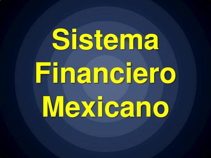 SistemaFinancieroMexicano