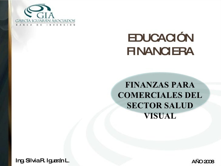 EDUCACIÓN FINANCIERA FINANZAS PARA COMERCIALES DEL SECTOR SALUD VISUAL