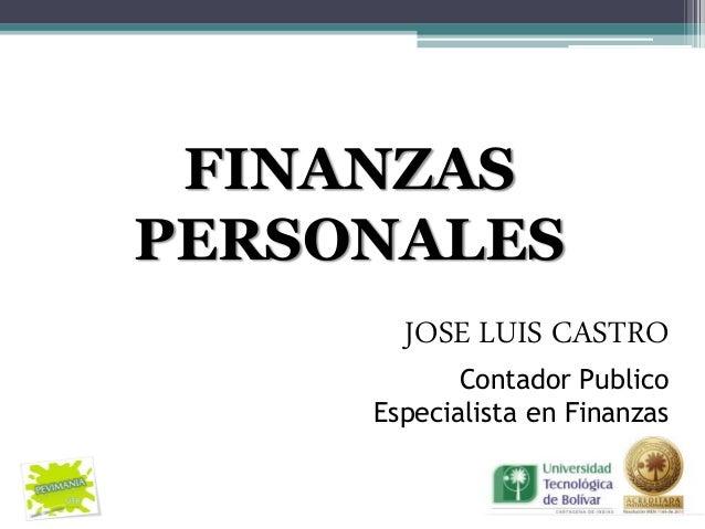 FINANZASPERSONALES       JOSE LUIS CASTRO            Contador Publico     Especialista en Finanzas
