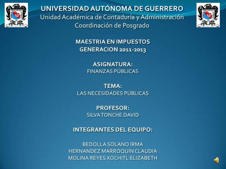 UNIVERSIDAD AUTÓNOMA DE GUERREROUnidad Académica de Contaduría y Administración           Coordinación de Posgrado        ...