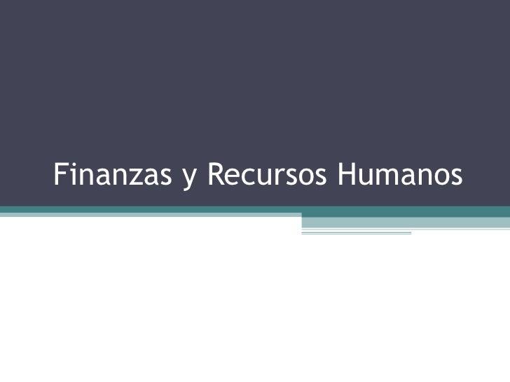 Finanzas y Recursos Humanos