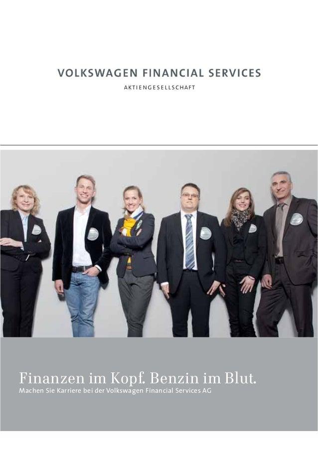Finanzen im Kopf. Benzin im Blut.Machen Sie Karriere bei der Volkswagen Financial Services AG