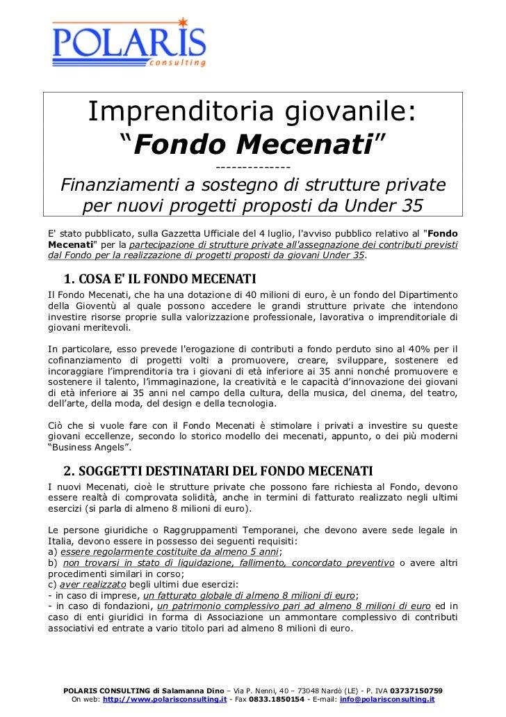 """Imprenditoria giovanile:           """"Fondo Mecenati""""                                         --------------  Finanziamenti ..."""