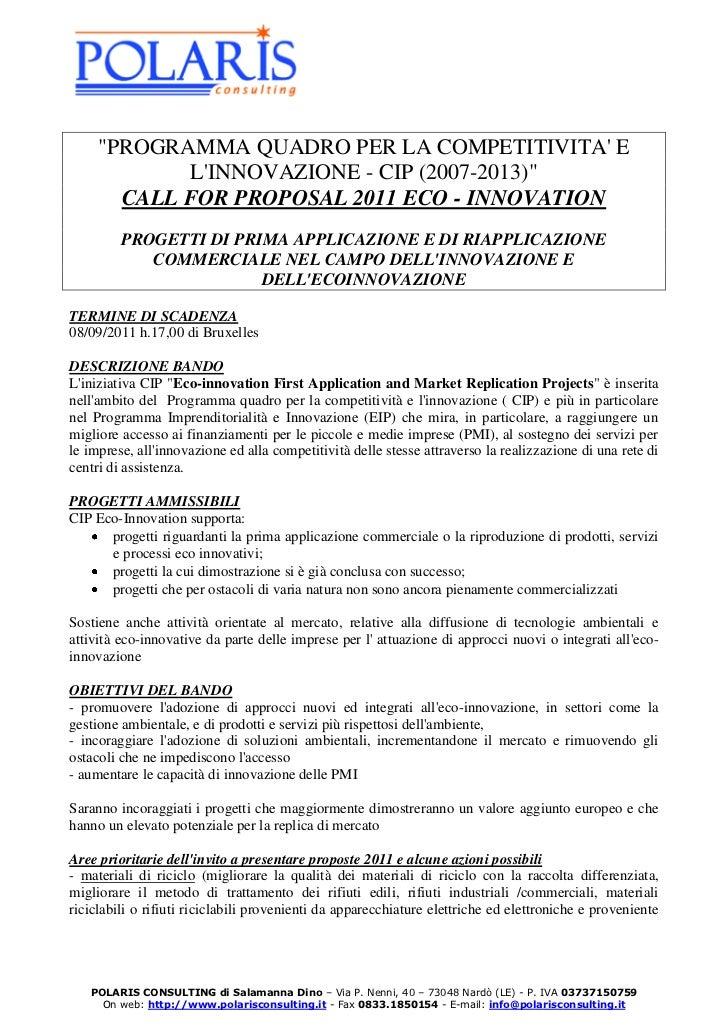 """""""PROGRAMMA QUADRO PER LA COMPETITIVITA E            LINNOVAZIONE - CIP (2007-2013)""""       CALL FOR PROPOSAL 2011 ECO - INN..."""
