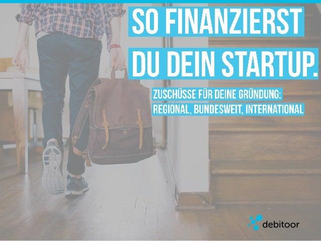 So finanzierst Du dein Startup.