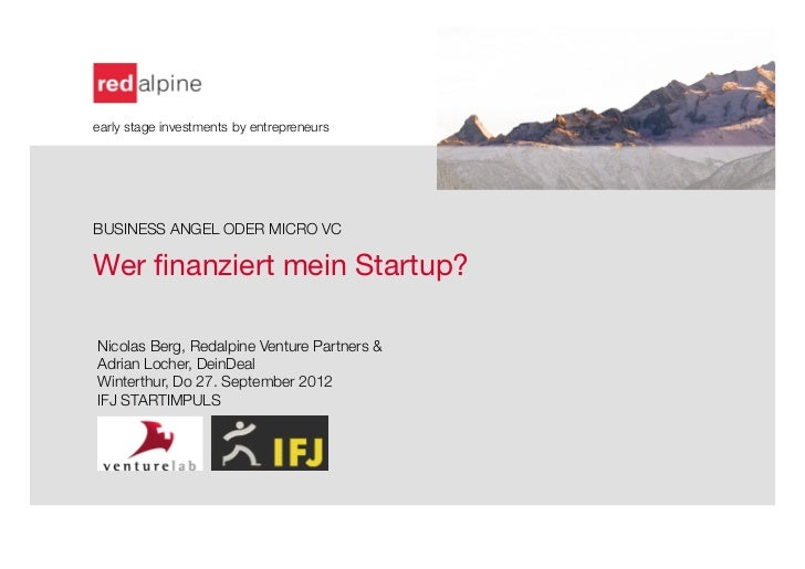 early stage investments by entrepreneursBUSINESS ANGEL ODER MICRO VCWer finanziert mein Startup?                 Nicolas Be...