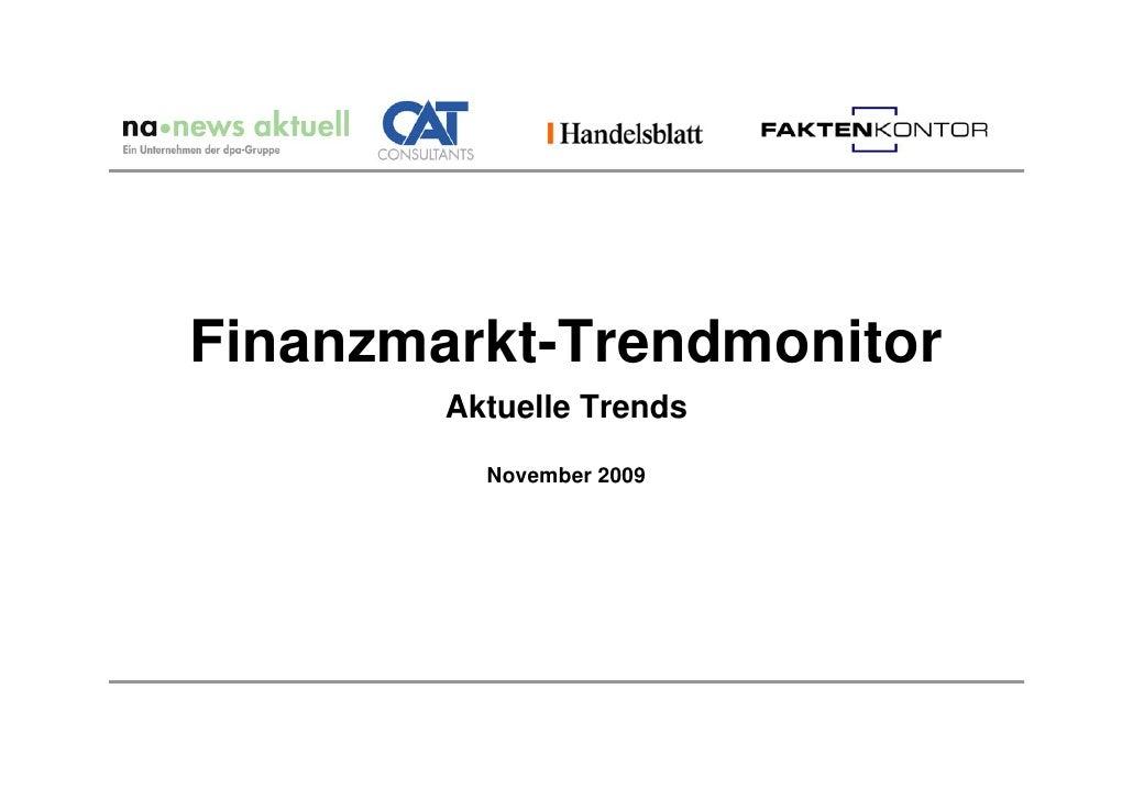 Finanzmarkt-Trendmonitor         Aktuelle Trends            November 2009