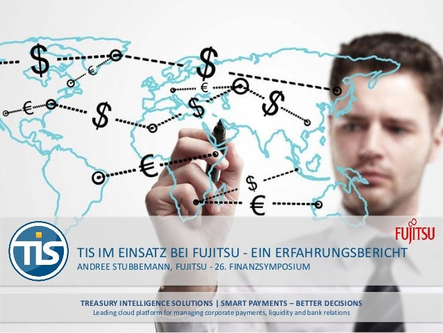 TREASURY INTELLIGENCE SOLUTIONS | SMART PAYMENTS – BETTER DECISIONS Leading cloud platform for managing corporate payments...