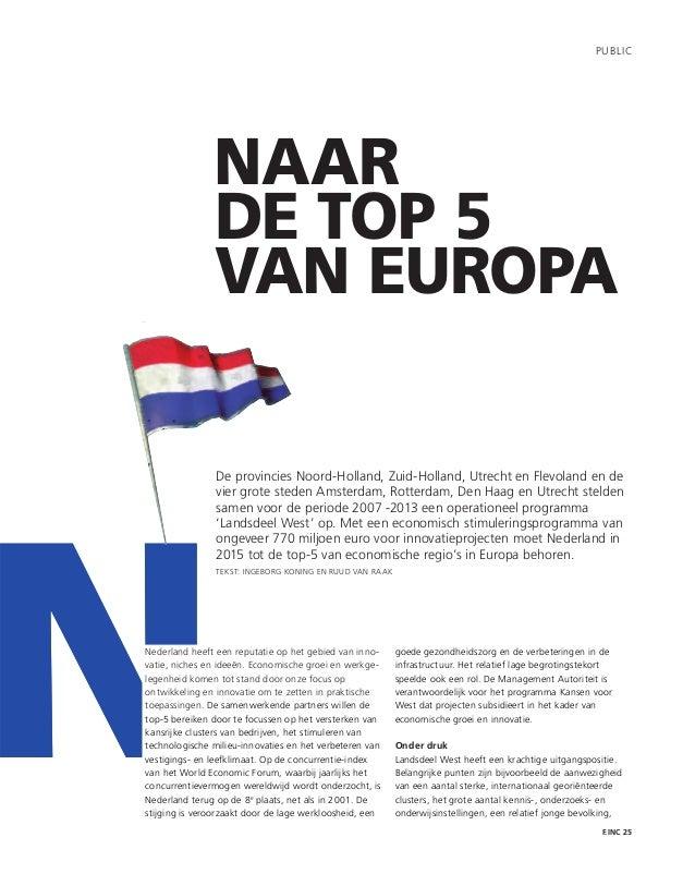 NN f.inc 25 public naar de top 5  van Europa De provincies Noord-Holland, Zuid-Holland, Utrecht en Flevoland en de vier gr...