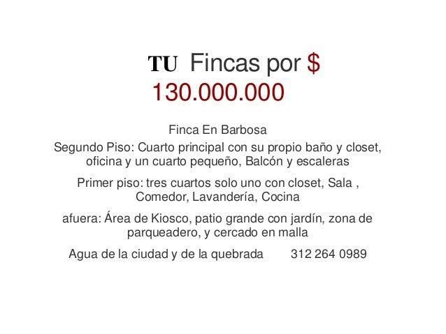 TU Fincas por $ 130.000.000 Finca En Barbosa Segundo Piso: Cuarto principal con su propio baño y closet, oficina y un cuar...