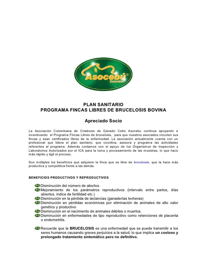 PLAN SANITARIO       PROGRAMA FINCAS LIBRES DE BRUCELOSIS BOVINA                                   Apreciado SocioLa Asoci...