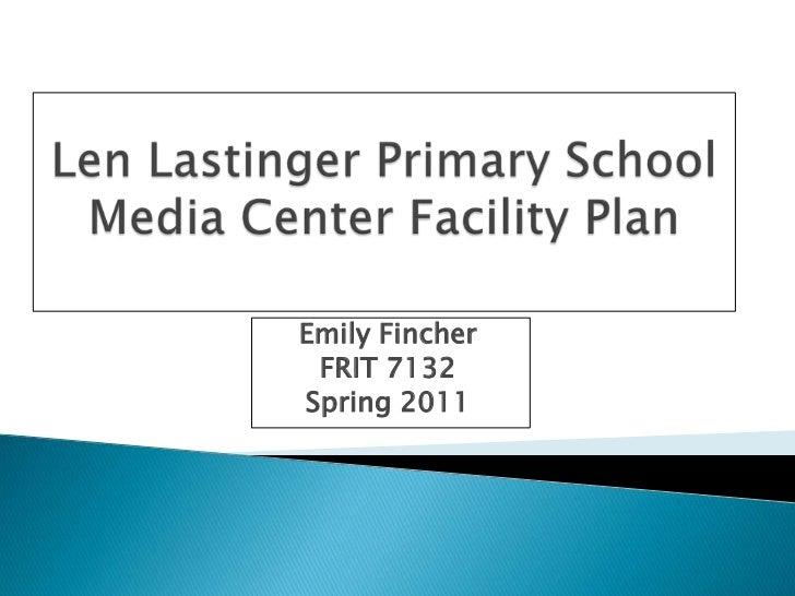 Emily Fincher FRIT 7132Spring 2011