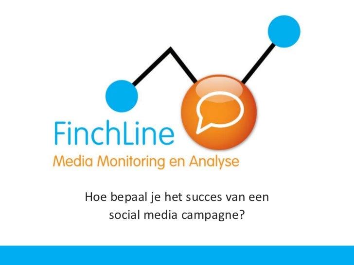 FinchLine - Hoe bepaal je het succes van een social media campagne