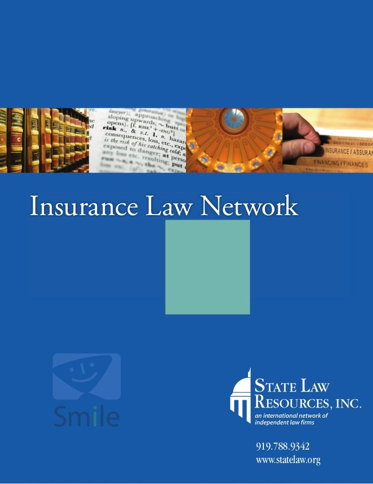 Insurance Law Network                 919.788.9342                 www.statelaw.org