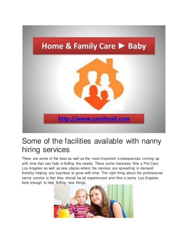 some of the facilities available with nannyhiring servicesthere are