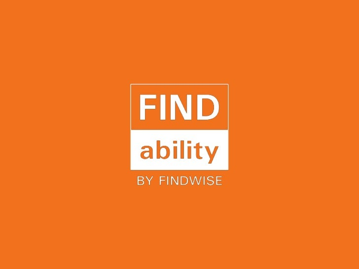 Findability by Findwise - 5 dimensions of Findability