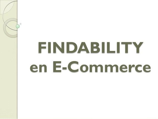 Findability en el E-Commerce