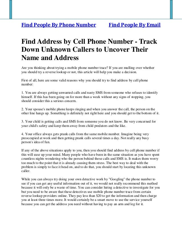 Find People By Phone Number Find People By Email Find Address by Cell Phone Number - Track Down Unknown Callers to Uncover...