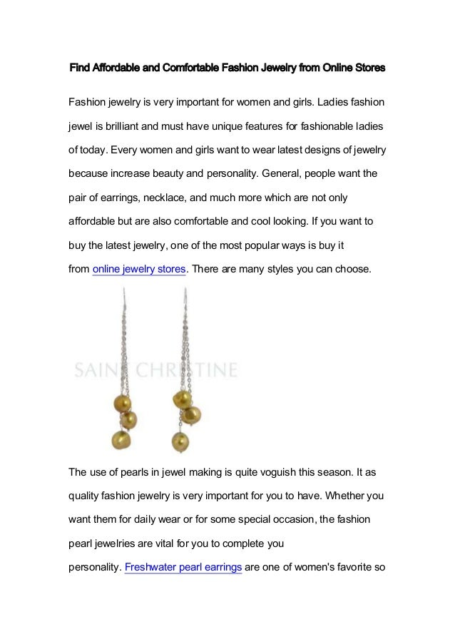 Find Affordable and Comfortable Fashion Jewelry from Online StoresFashion jewelry is very important for women and girls. L...