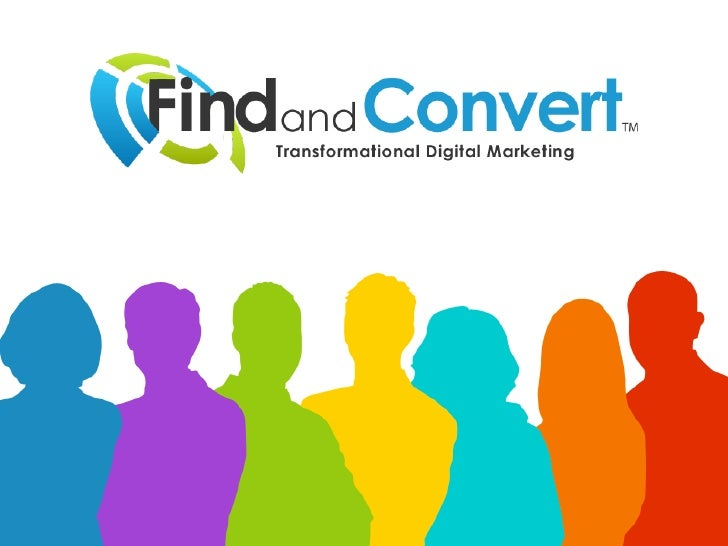 Find and Convert Digital Marketing Overview