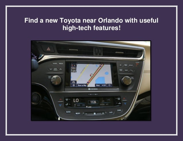 Find a new Toyota near Orlando with useful high tech features!