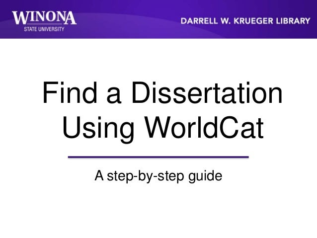 Find a Dissertation Using WorldCat A step-by-step guide