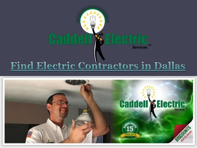 Find electric contractors in dallas - Contractor how to find one ...