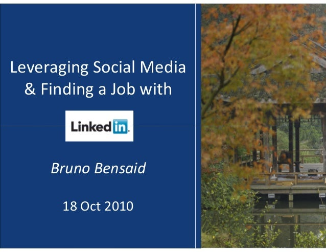 Leveraging Social Media & Finding a Job with Bruno Bensaid 18 Oct 2010