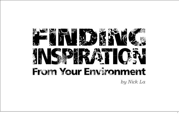 Finding Inspiration From Environment
