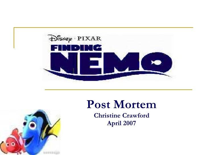 Post Mortem Christine Crawford April 2007