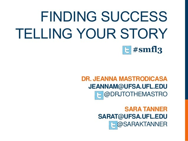 Finding success in telling your story