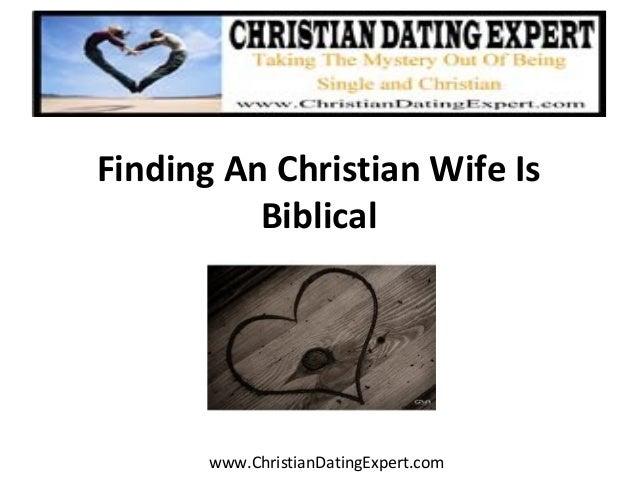 Finding An Christian Wife Is Biblical www.ChristianDatingExpert.com