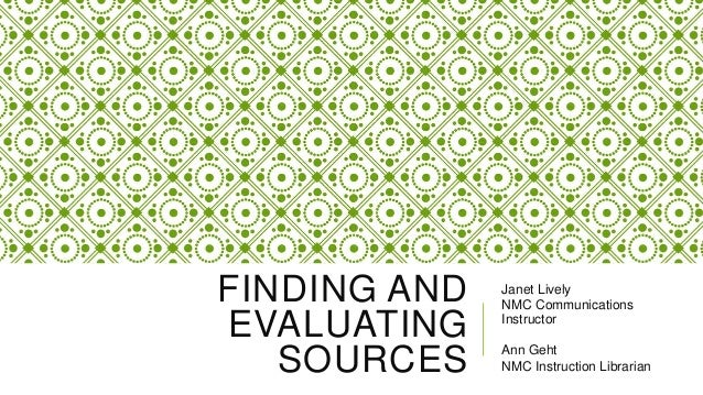 Finding and Evaluating Sources