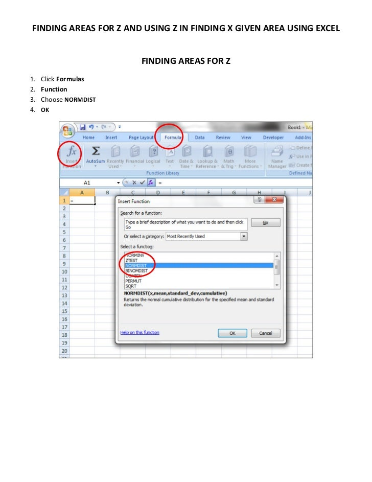 FINDING AREAS FOR Z AND USING Z IN FINDING X GIVEN AREA USING EXCEL                       FINDING AREAS FOR Z1.   Click Fo...