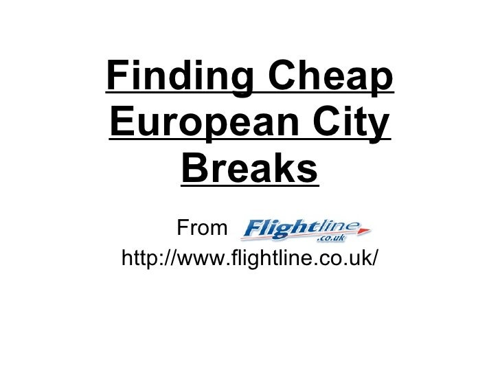 Finding Cheap European City Breaks