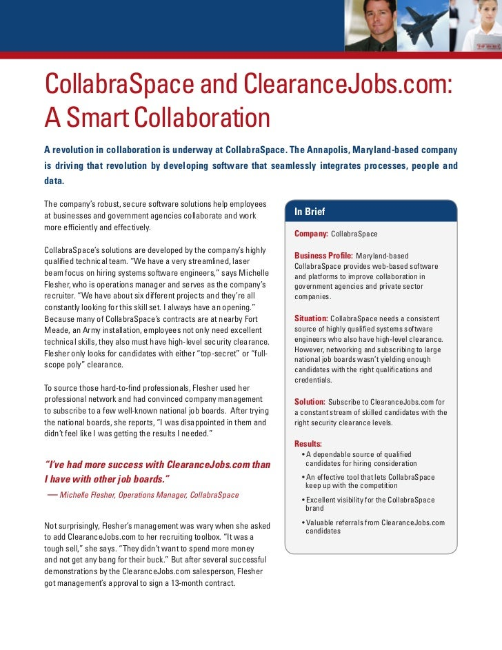 CollabraSpace and ClearanceJobs.com:A Smart CollaborationA revolution in collaboration is underway at CollabraSpace. The A...