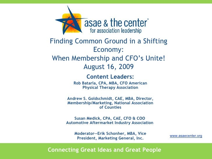 Connecting Great Ideas and Great People www.asaecenter.org Content Leaders: Rob Batarla, CPA, MBA, CFO American Physical T...