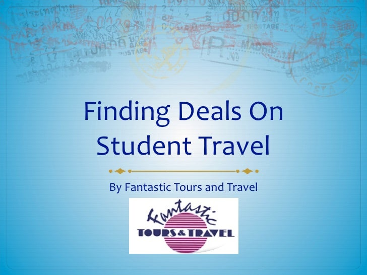 Finding Deals On Student Travel