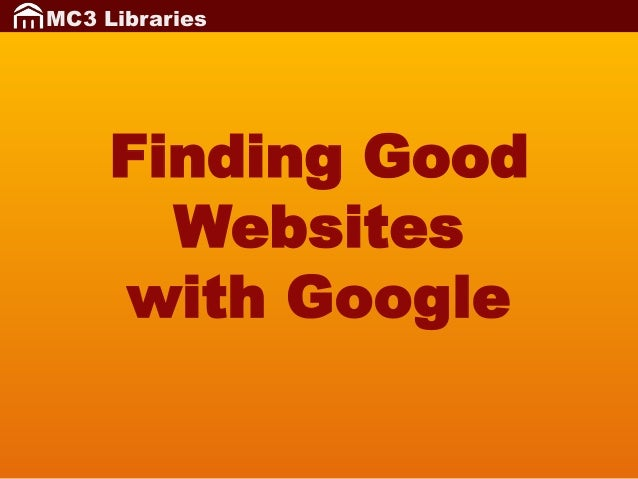 MC3 Libraries  Finding Good Websites with Google