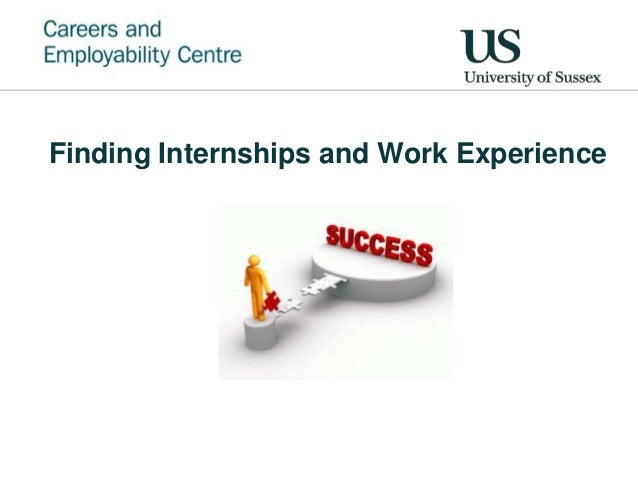 Finding Internships and Work Experience