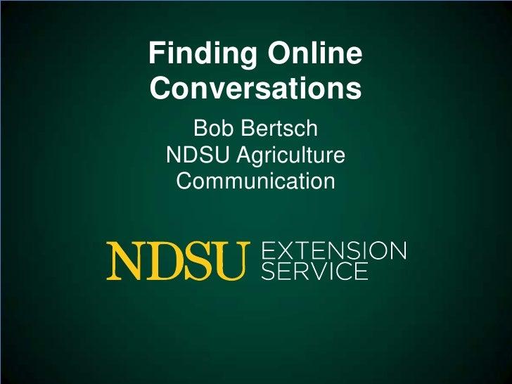 Finding Online Conversations
